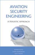 Aviation Security Engineering: