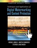 Techniques and Applications of Digital Watermarking and Content Protection