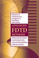 Advanced FDTD Methods: Parallelization, Acceleration, and Engineering Applications