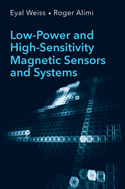 Low-Power and High-Sensitivity Magnetic Sensors and Systems