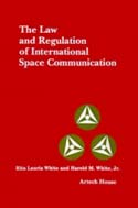 The Law and Regulation of International Space and Communication