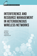 Interference and Resource Management in Heterogeneous Wireless Networks