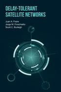 Delay-Tolerant Satellite Networks