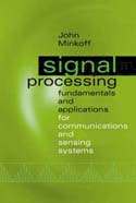 Signal Processing Fundamentals and Applications for Communications and Sensing S