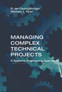 Managing Complex Technical Projects