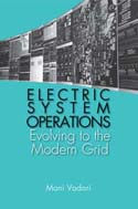 Electric Systems Operations:Evolving to the Modern Grid
