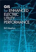 GIS for Enhanced Electric Utility Performance