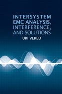 Intersystem EMC Analysis, Interference, and Solutions