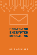 End-to-End Encrypted Messaging