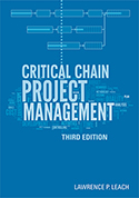 Critical Chain Project Management 3rd ed.