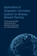 Applications of Geographic Information Systems for Wireless Network Planning