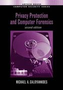 Privacy Protection and Computer Forensics, Second Edition
