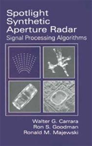 ARTECH HOUSE U K : Spotlight Synthetic Aperture Radar